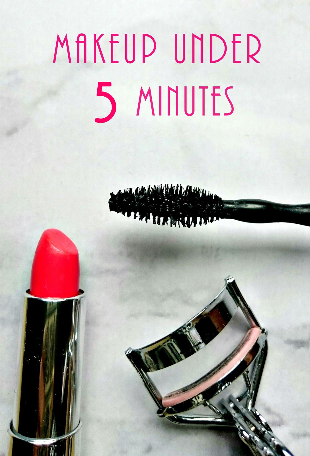Makeup Under 5 Minutes