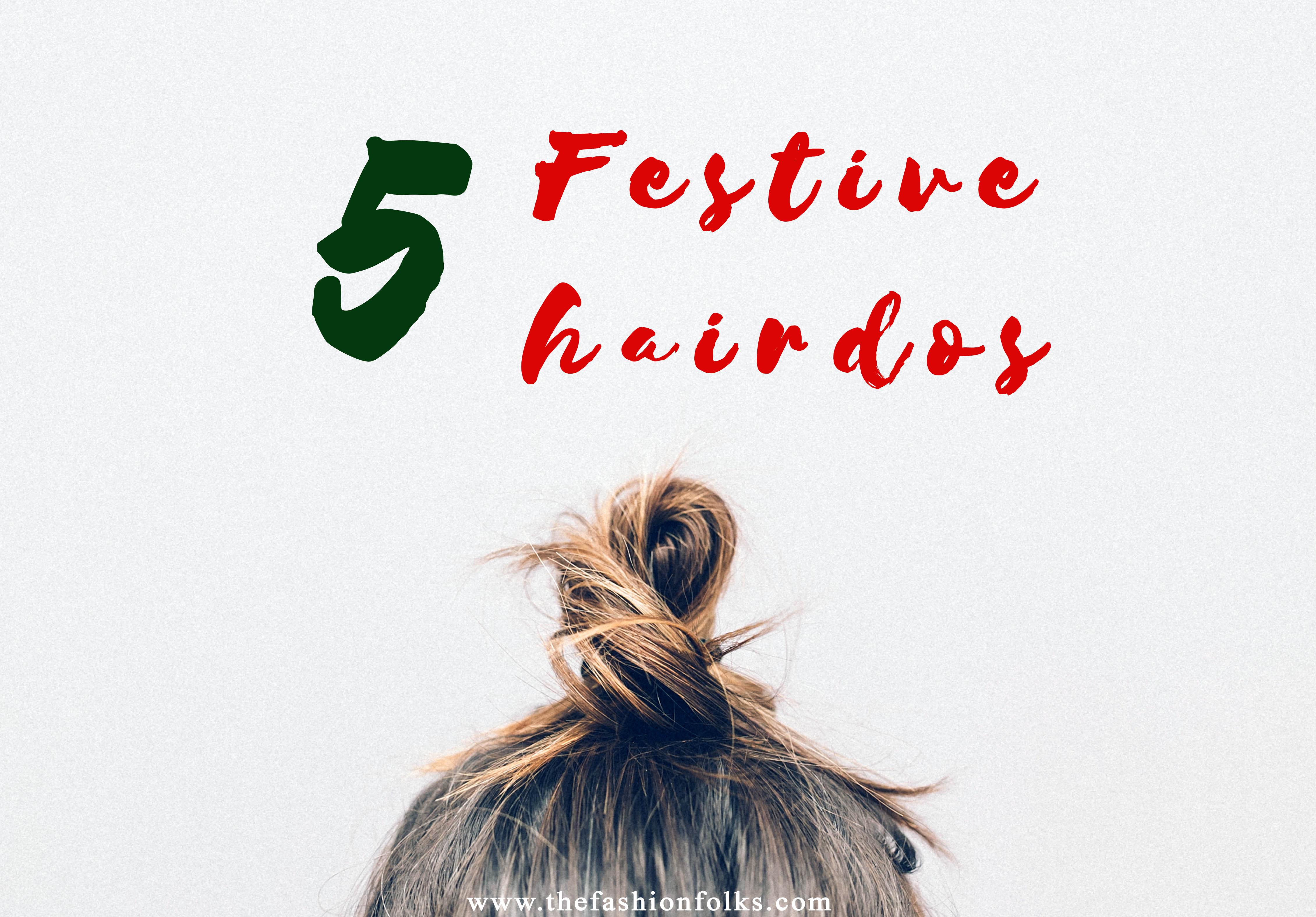Festive Hairdos + hair inspiration | The Fashion Folks