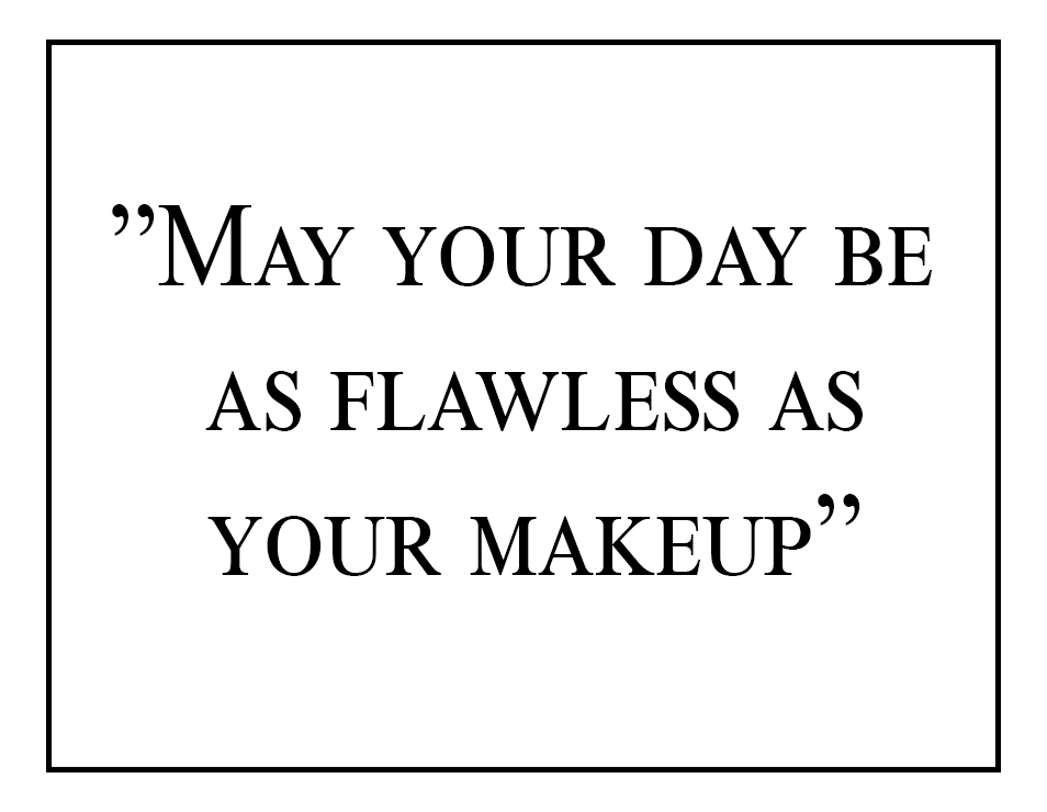 makeup quotes6