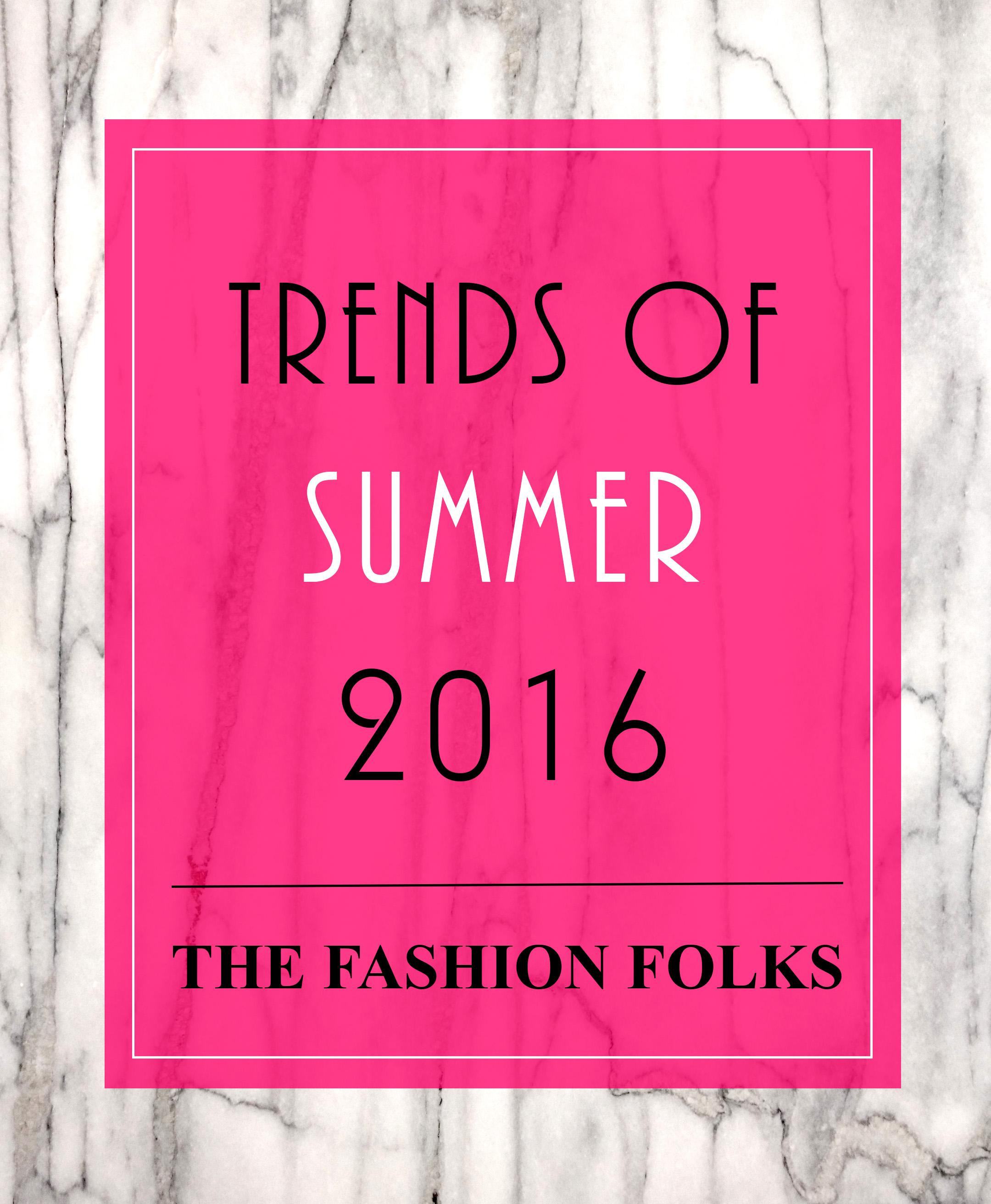trends of summer 2016