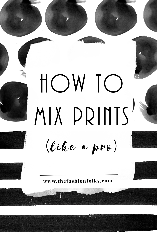 How To Mix Prints Like A Pro | The Fashion Folks