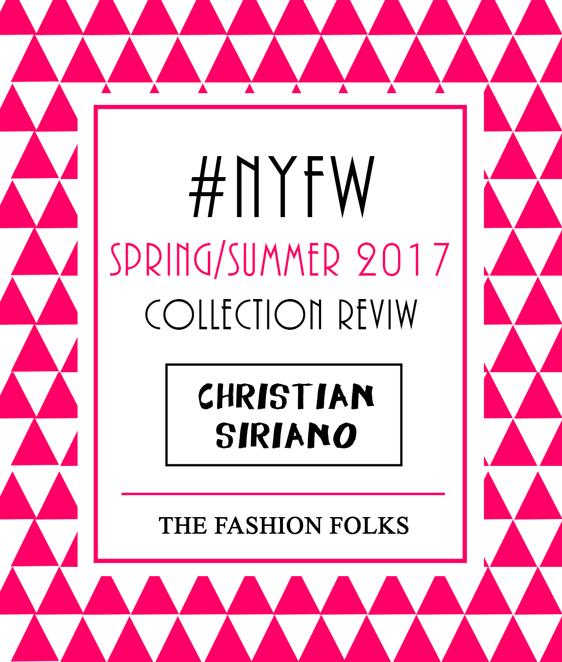 Christian Siriano Spring 2017 Collection Review | The Fashion Folks