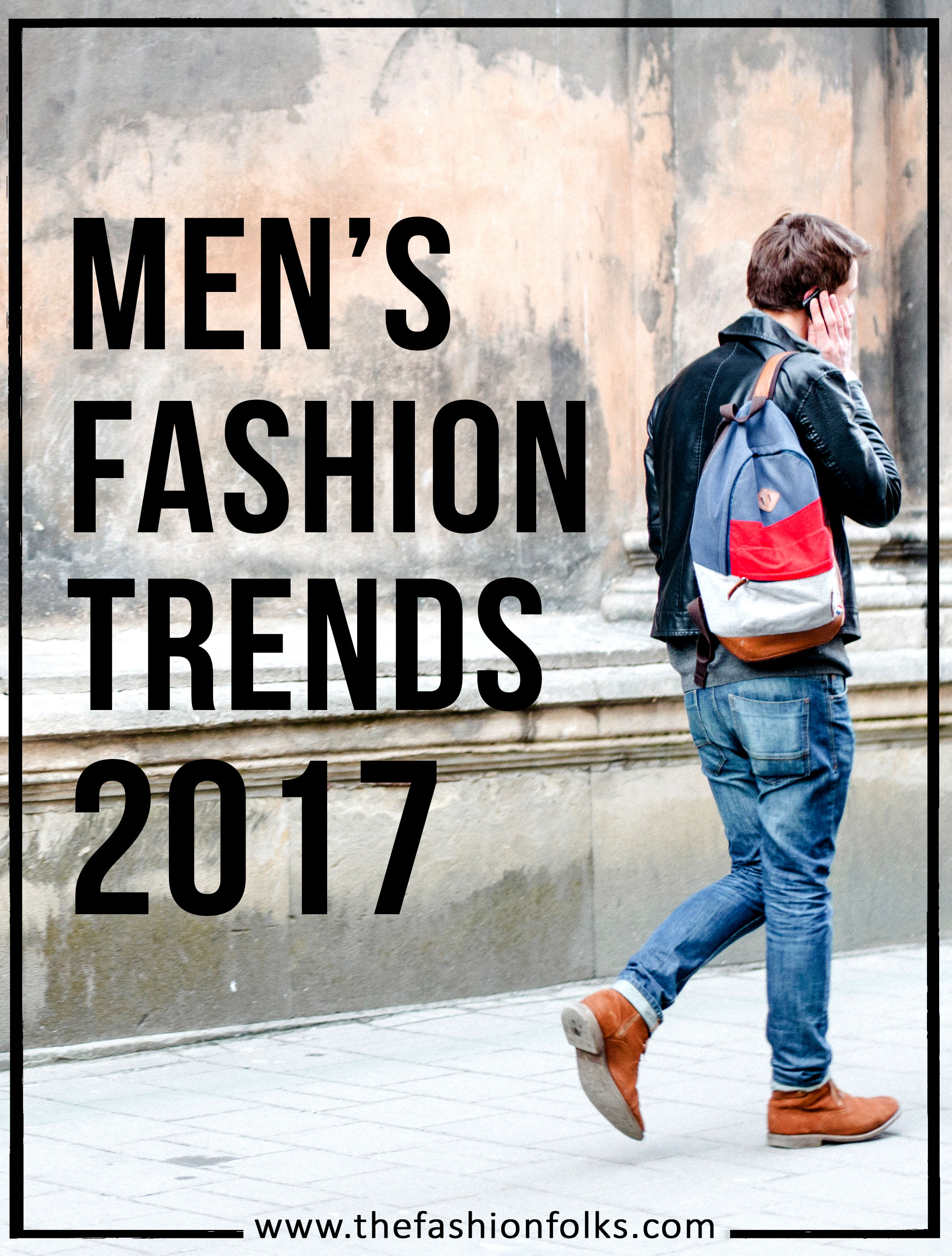 Men's Fashion Trends 2017 Summer/Spring - 1980s fashion, Monochrome Outfits, Street Style, Statement Jackets and Tied Jacket Around The Waist | The Fashion Folks