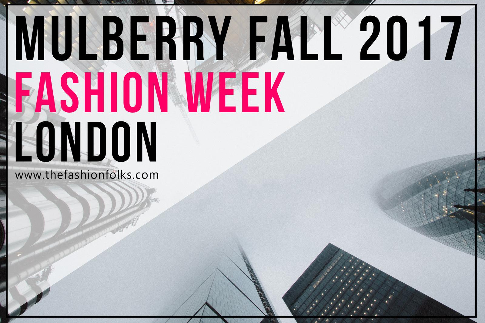 Mulberry Fall 2017 RTW | The Fashion Folks