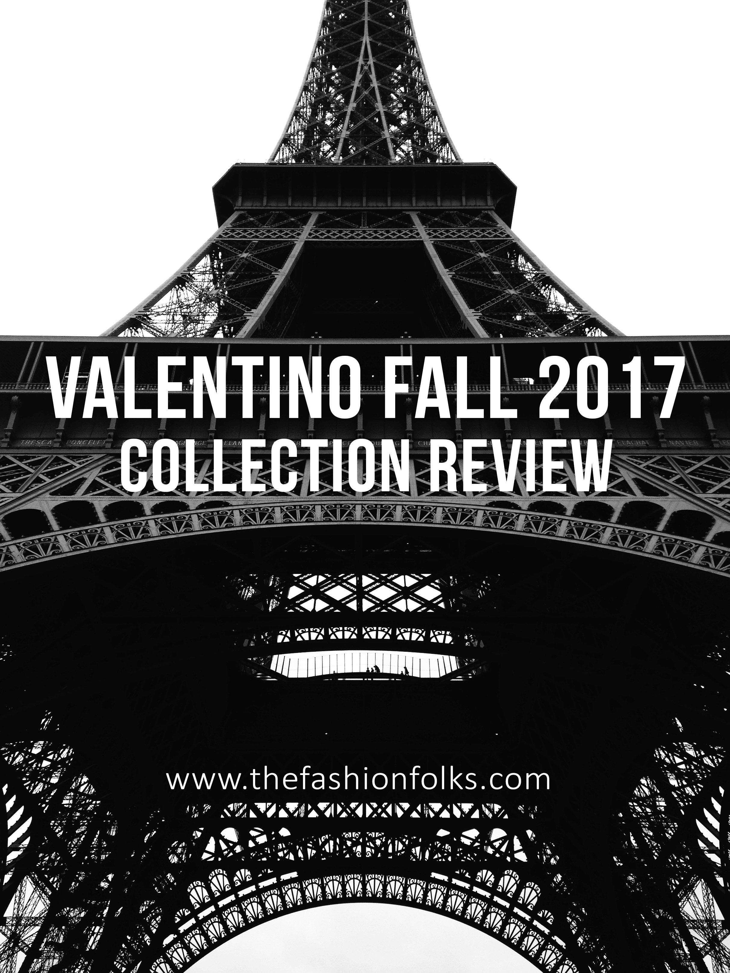 Valentino Fall 2017 | The Fashion Folks