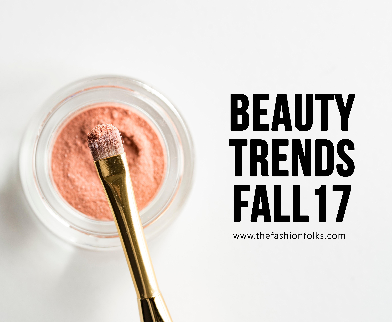Beauty Trends Fall 2017 - The Fashion Folks | Colorful Eyes, statement lips, natural skin, Oscar De La Renta, Stella McCartney, Coach