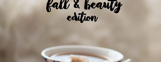 Cozy Up Fall 2017 Fashion And Beauty Edition - The Fashion Folks