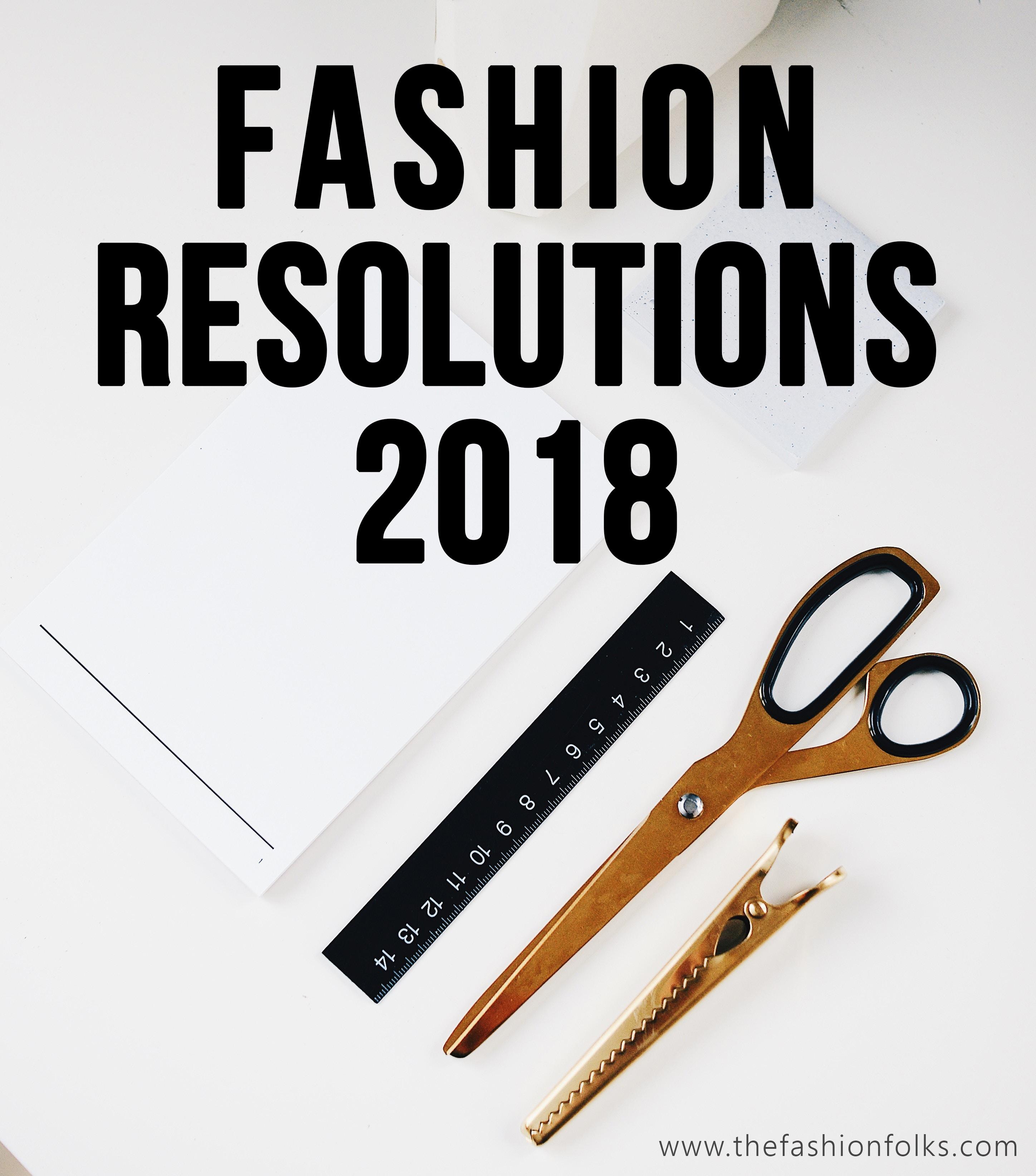 Fashion Resolutions 2018