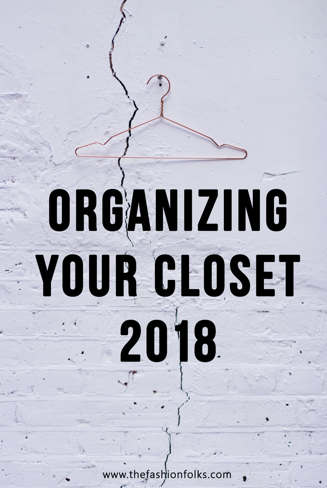 Organizing Your Closet 2018