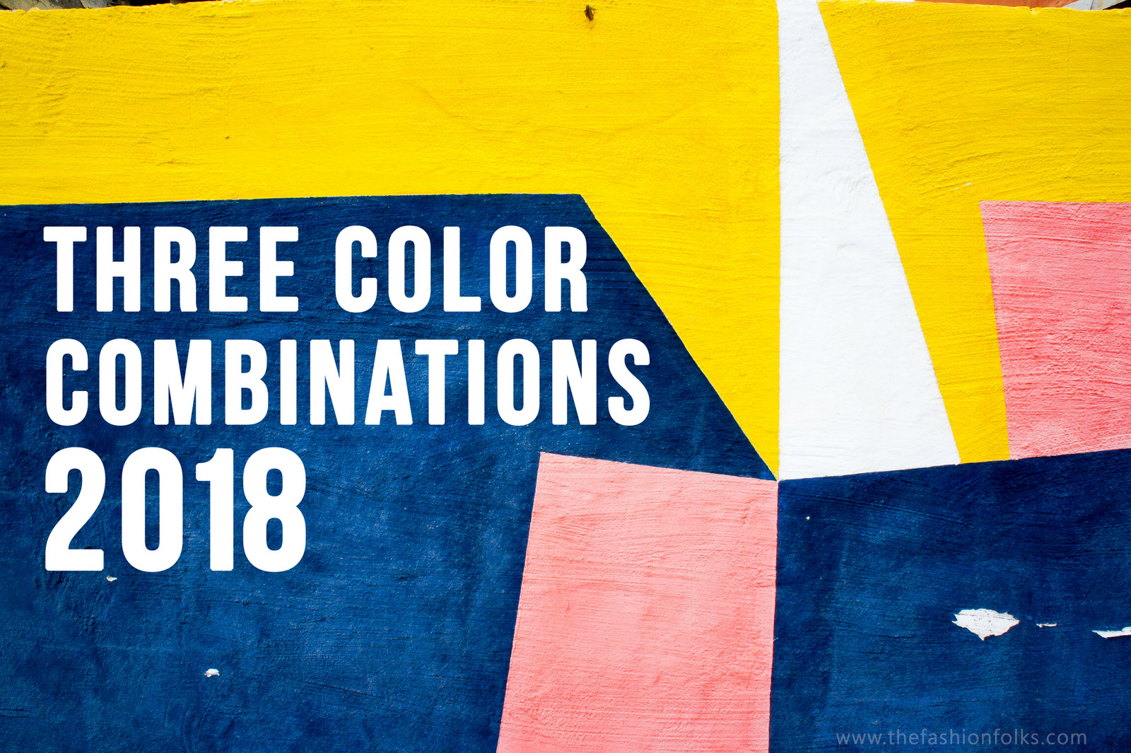Three Color Combinations 2018