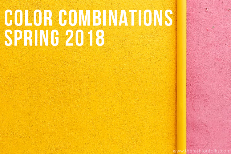 Color Combinations Spring 2018