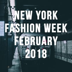 New York Fashion Week February 2018