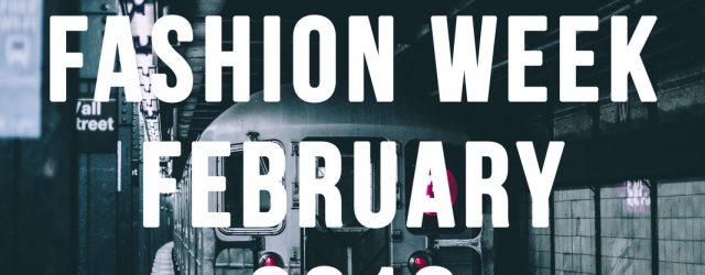 NYFW February 2018 - Summary