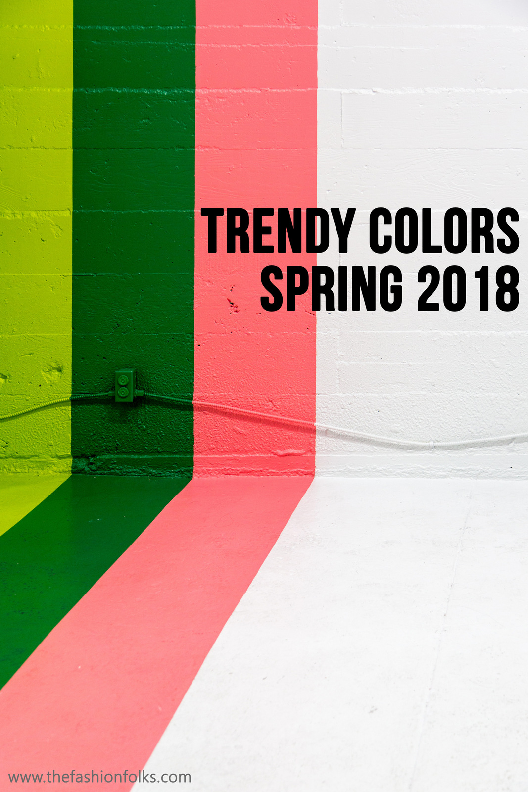 Trendy Colors Spring 2018