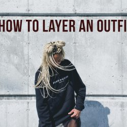 Three Tips When Layering Spring Clothes