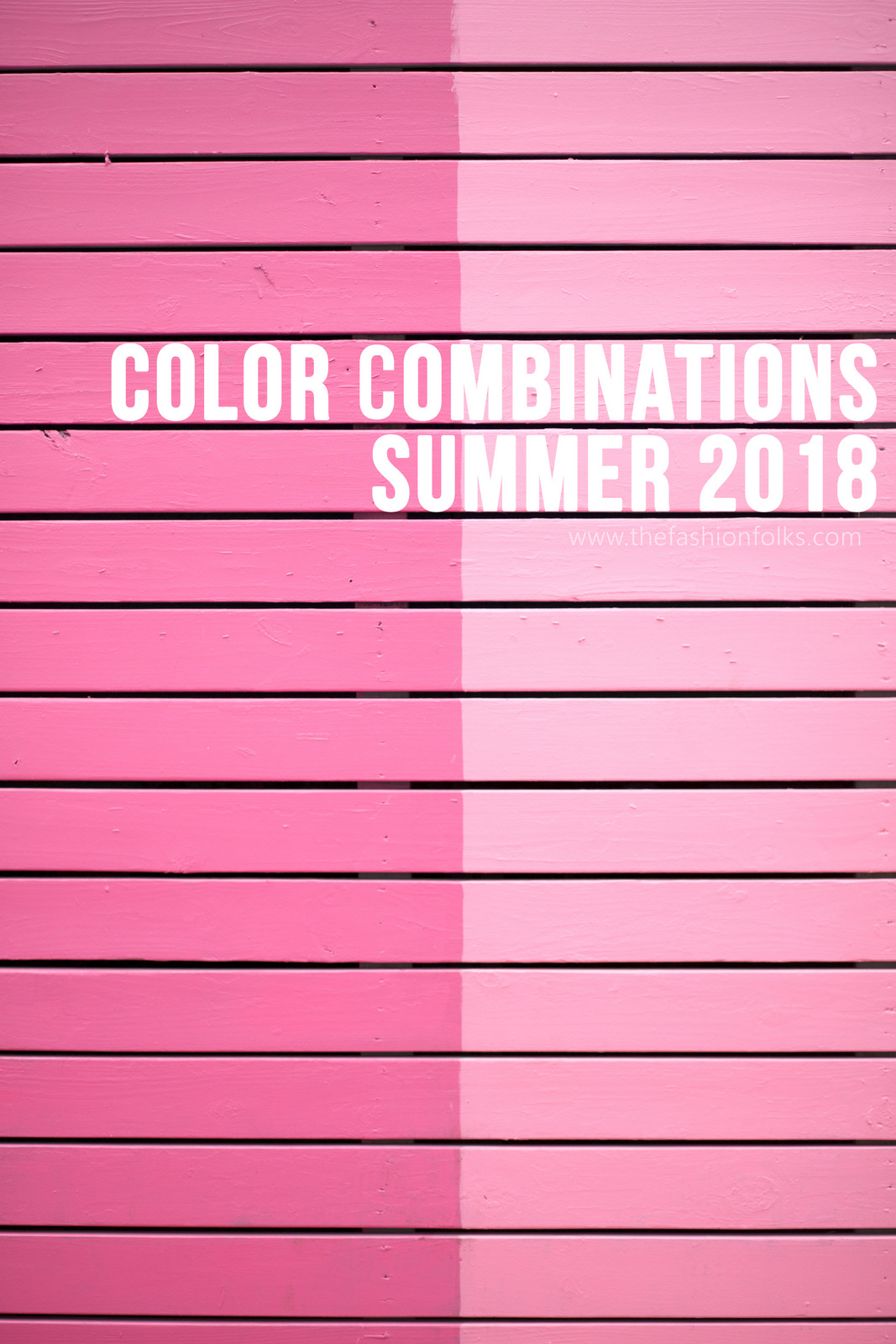Color Combinations Summer 2018
