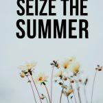 Seize The Summer