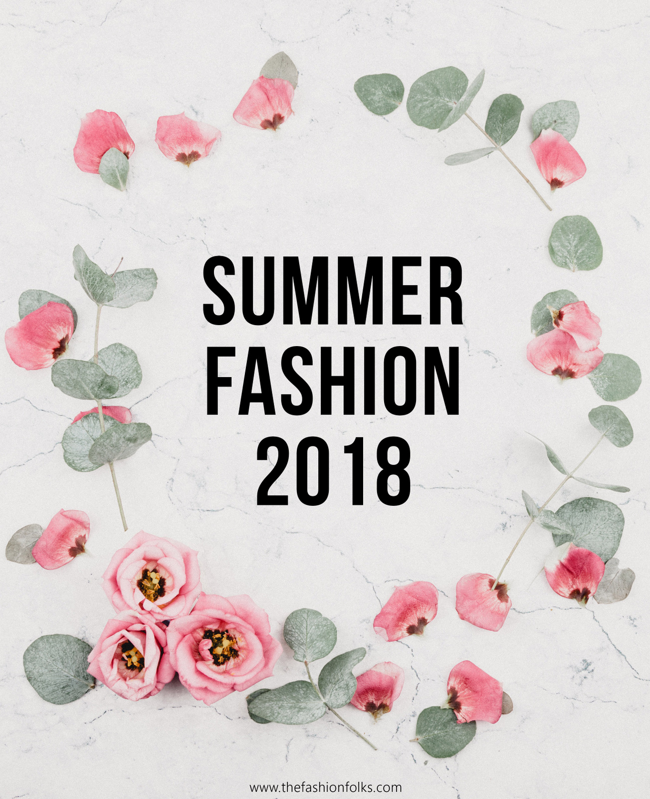 Summer Fashion 2018