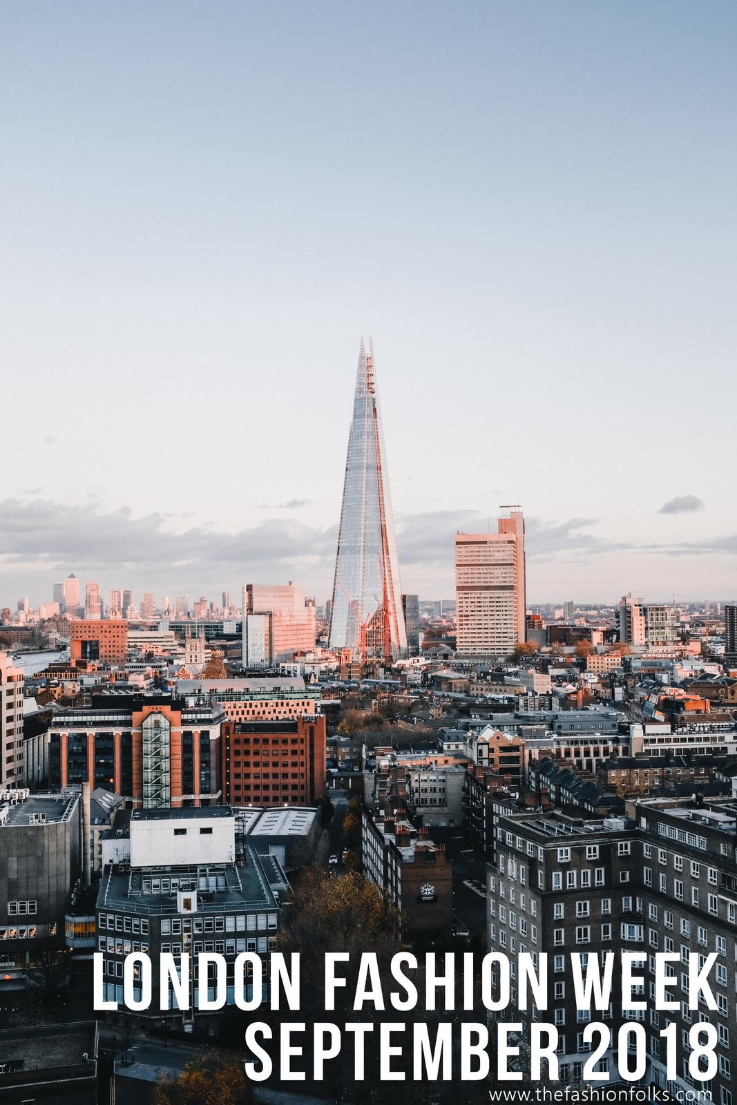 London Fashion Week September 2018 - LFW September 2018