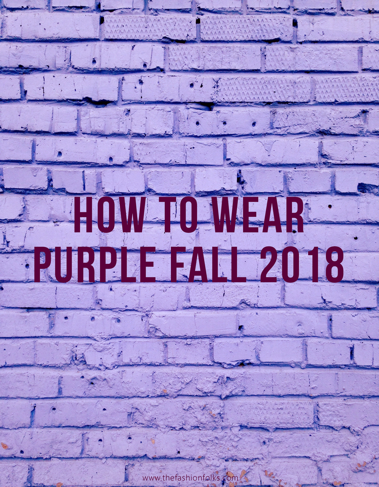 How To Wear Purple Fall 2018