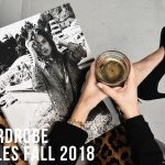 5 Wardrobe Staples Fall 2018