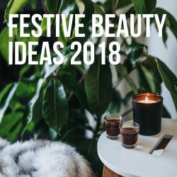 Festive Beauty Ideas 2018