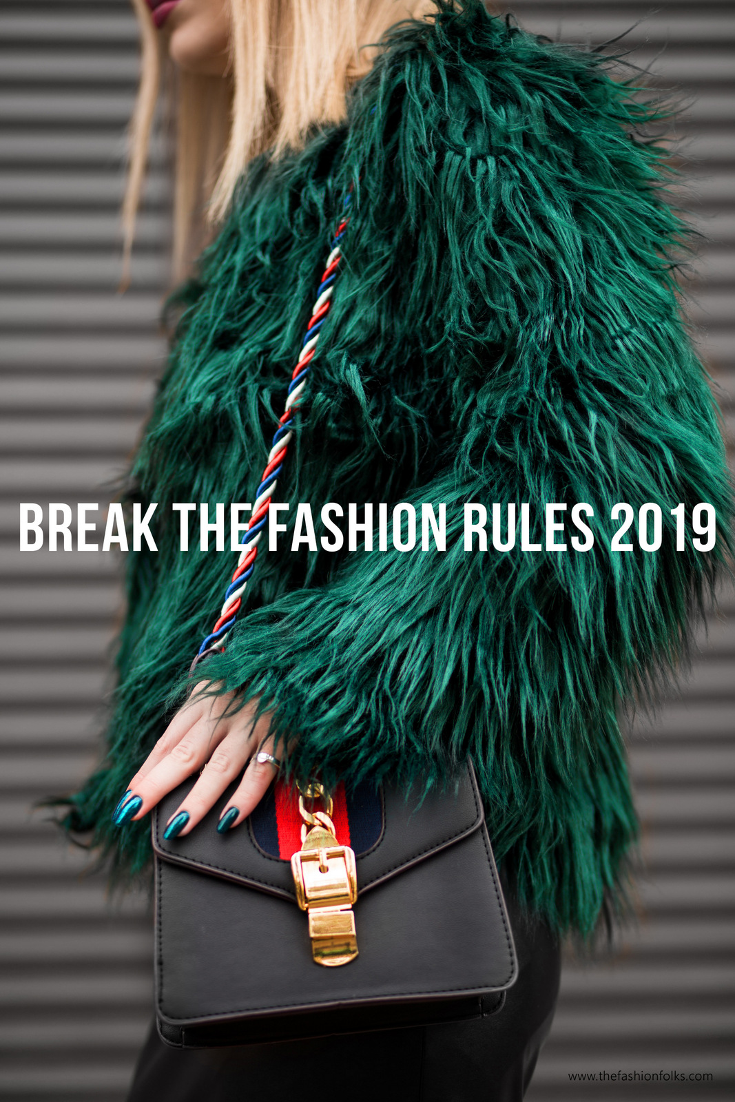 Break The Fashion Rules 2019