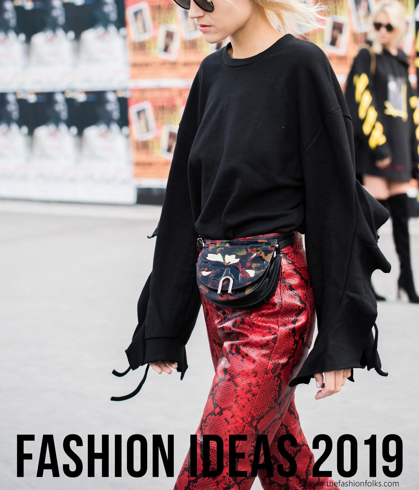 Fashion Ideas 2019