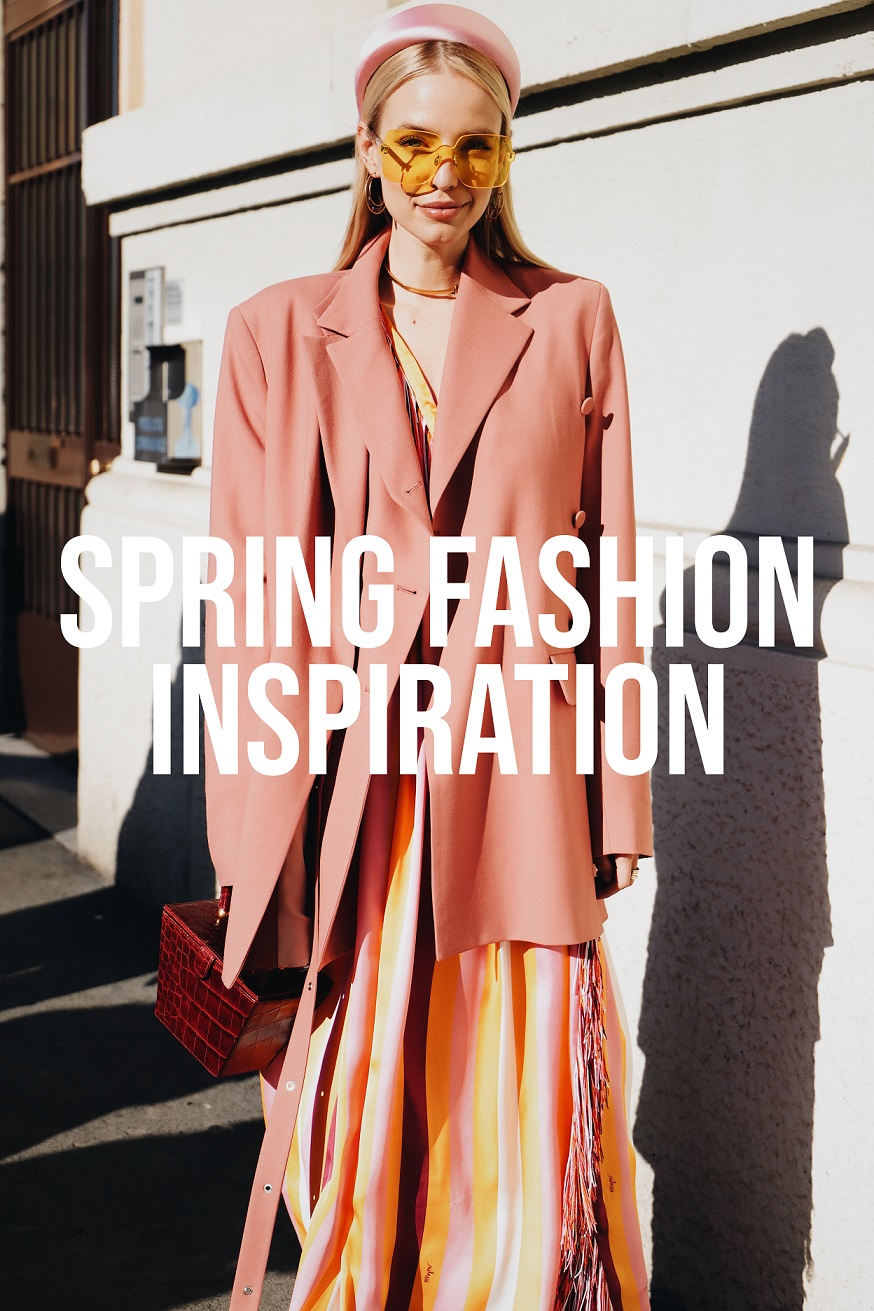 Fashion Inspiration Spring 2019