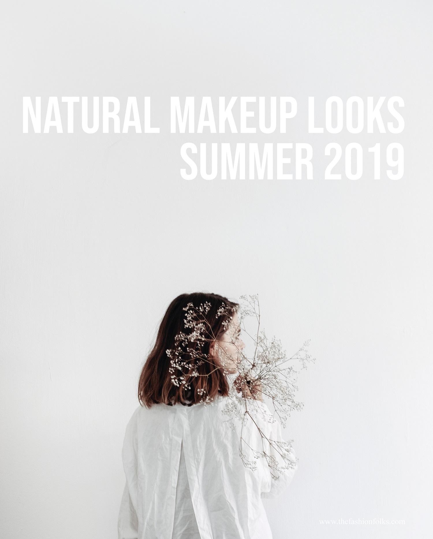 Natural Makeup Look Summer 2019