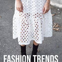 Guide To The Fashion Trends Summer 2019