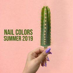 Nail Colors Summer 2019