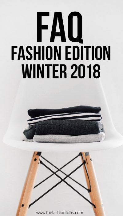 FAQ Fashion Edition Winter 2018