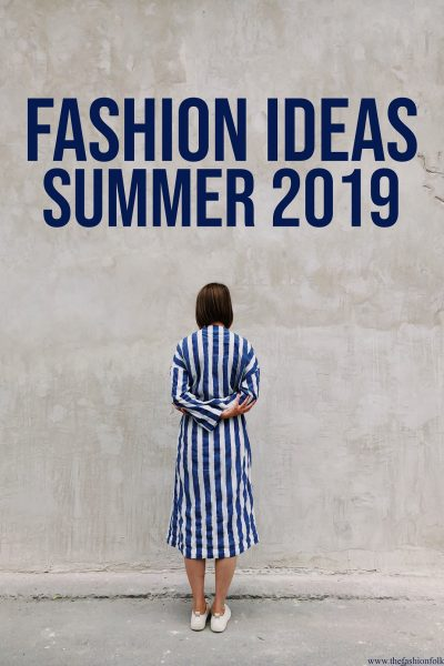 Fashion-Combinations-Summer-2019