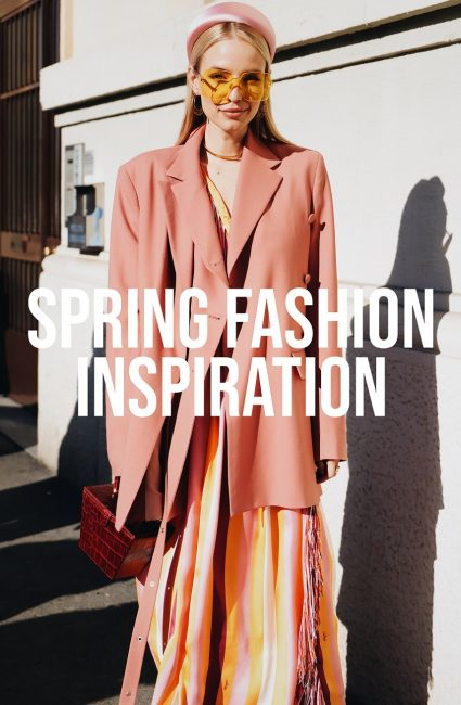 Fashion Inspiration Spring 2019