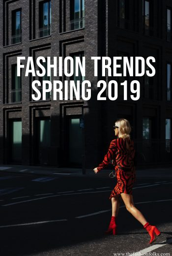 Fashion Trends Spring 2019