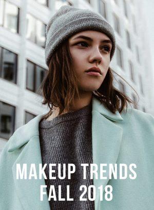 Makeup Trends Fall 2018