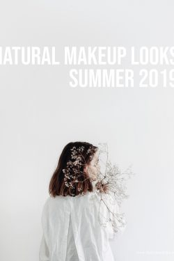 Natural-Makeup-Looks-Summer-2019