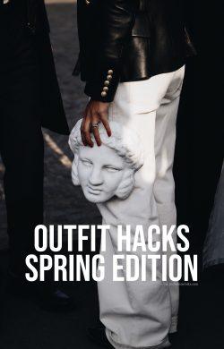Styling Hacks Spring 2019