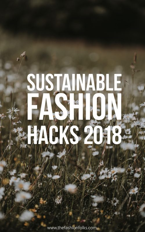 Sustainable Fashion Hacks