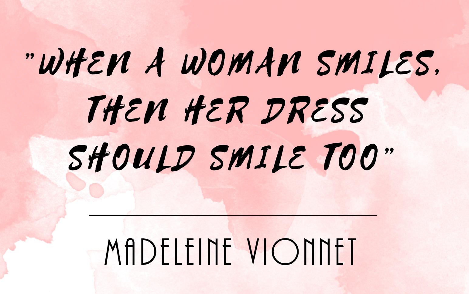 madeleine vionnet quote