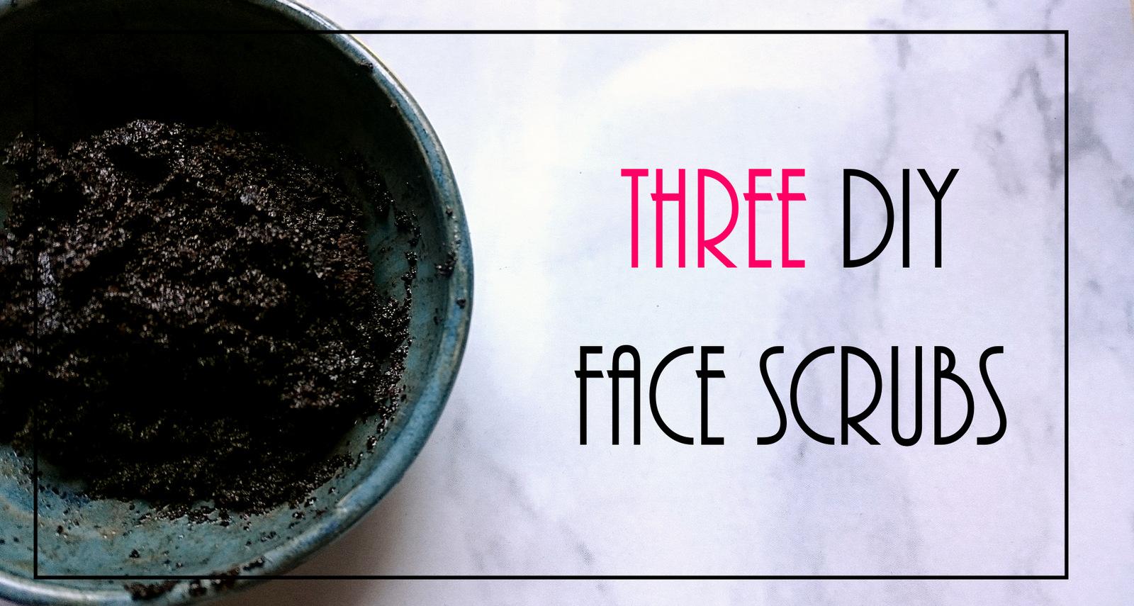 three diy face scrubs