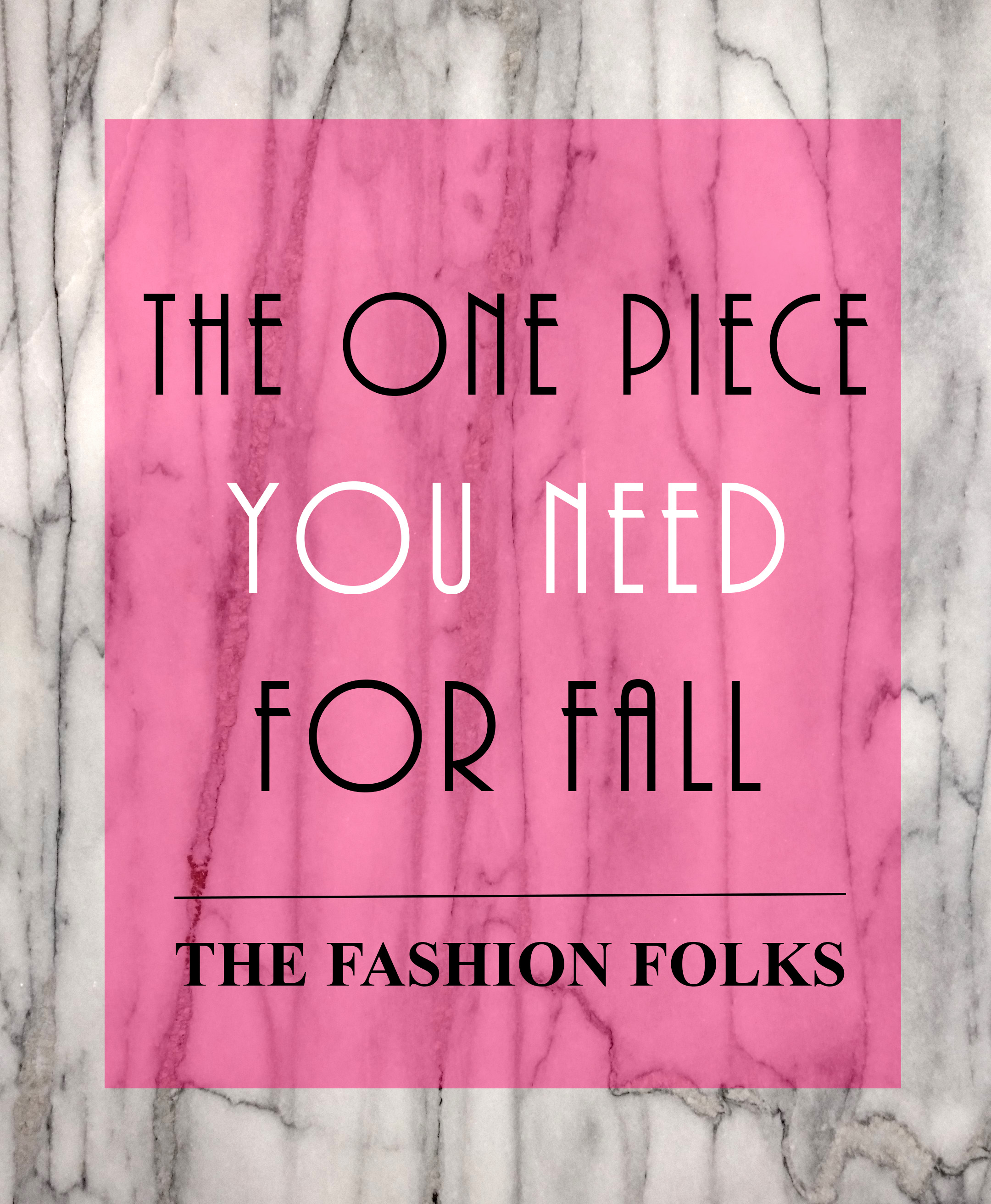 one piece you need this fall1