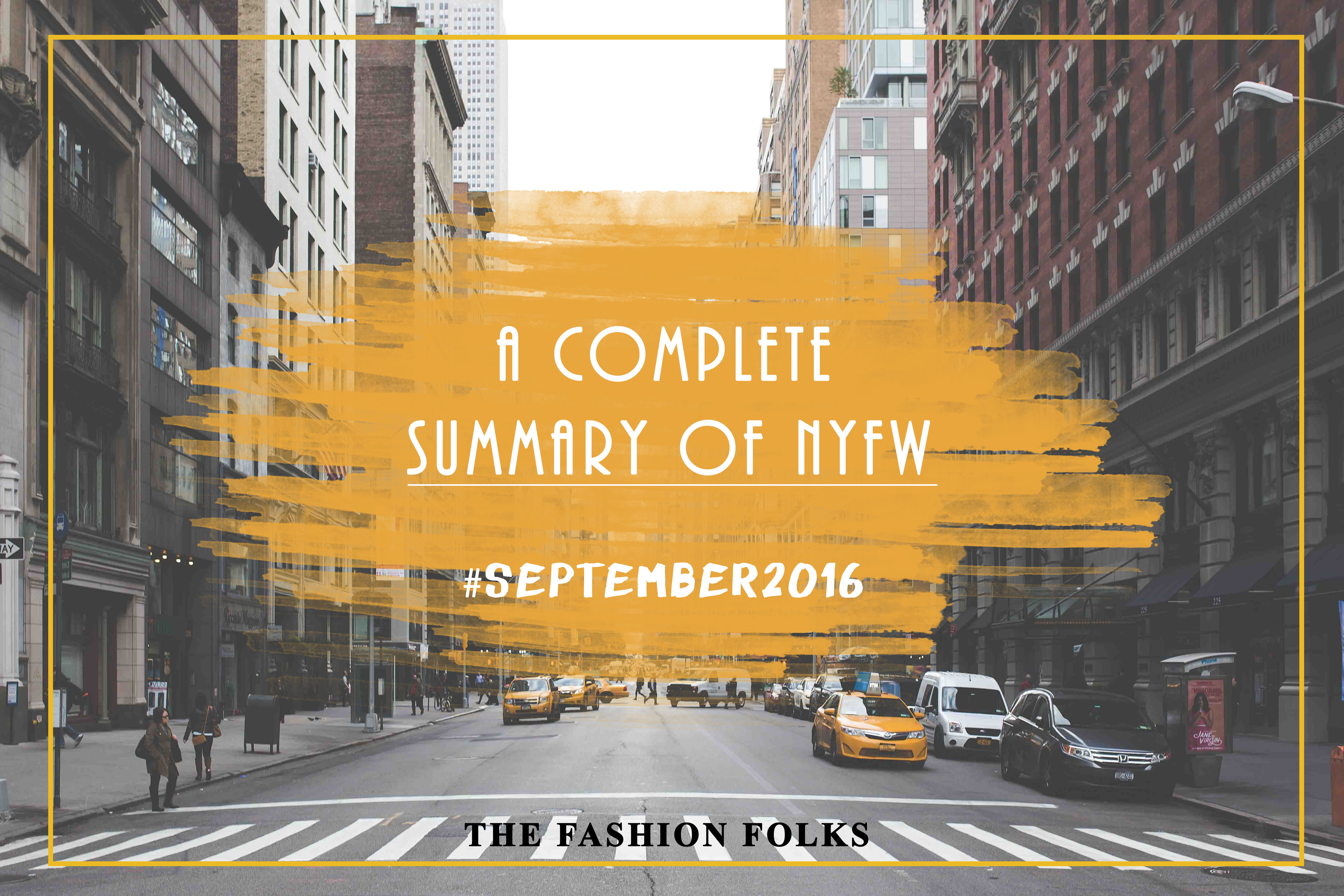 A complete summary of NYFW. The trends, the buzz and the shows! | The Fashion Folks