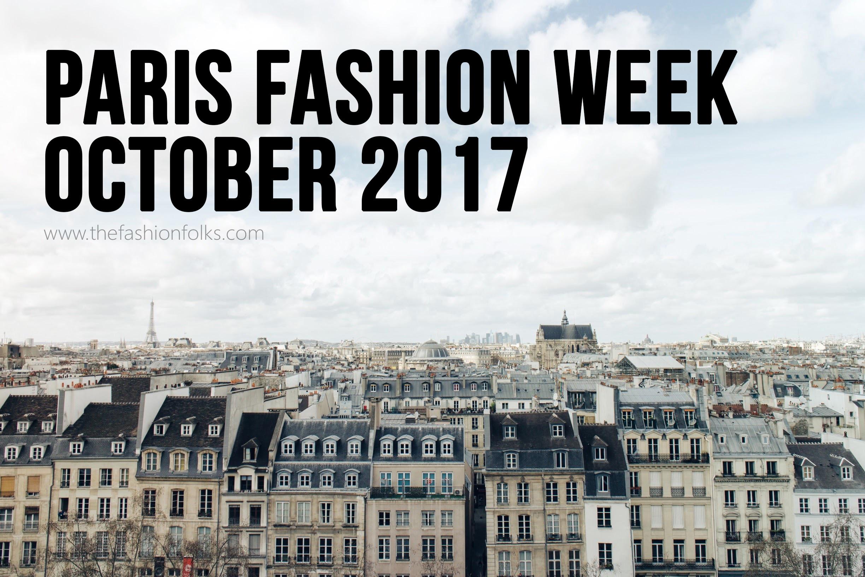 Paris Fashion Week October 2017