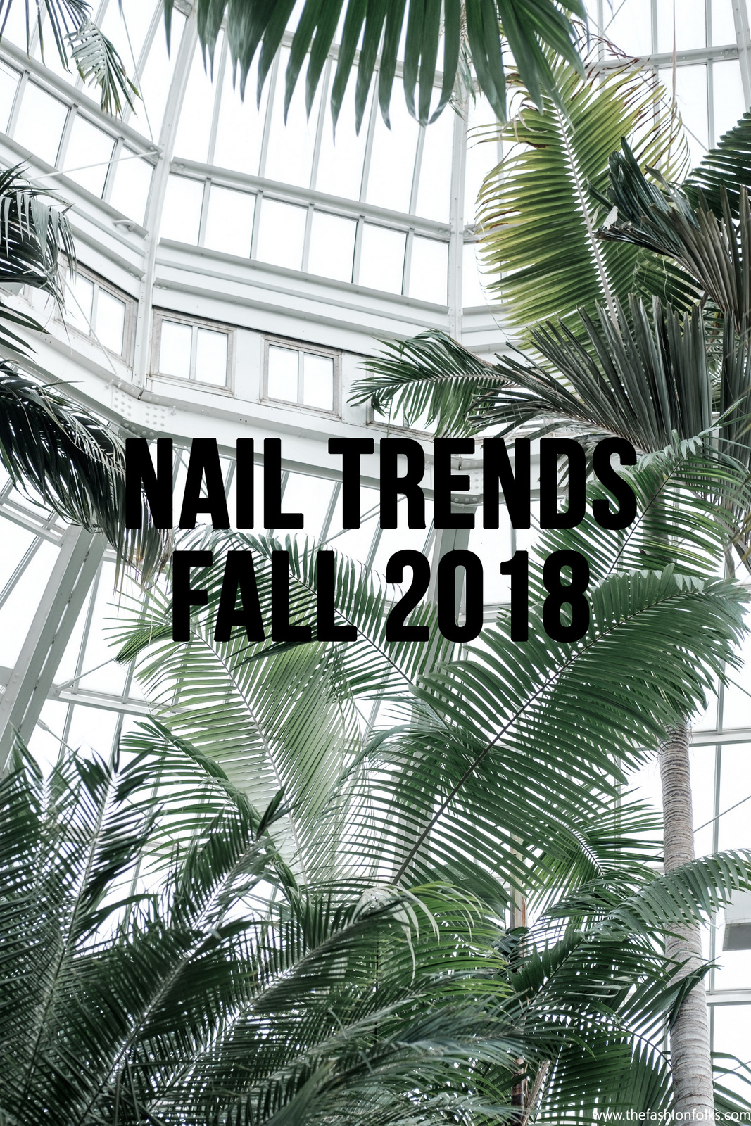 Preview: Nail Trends Fall 2018