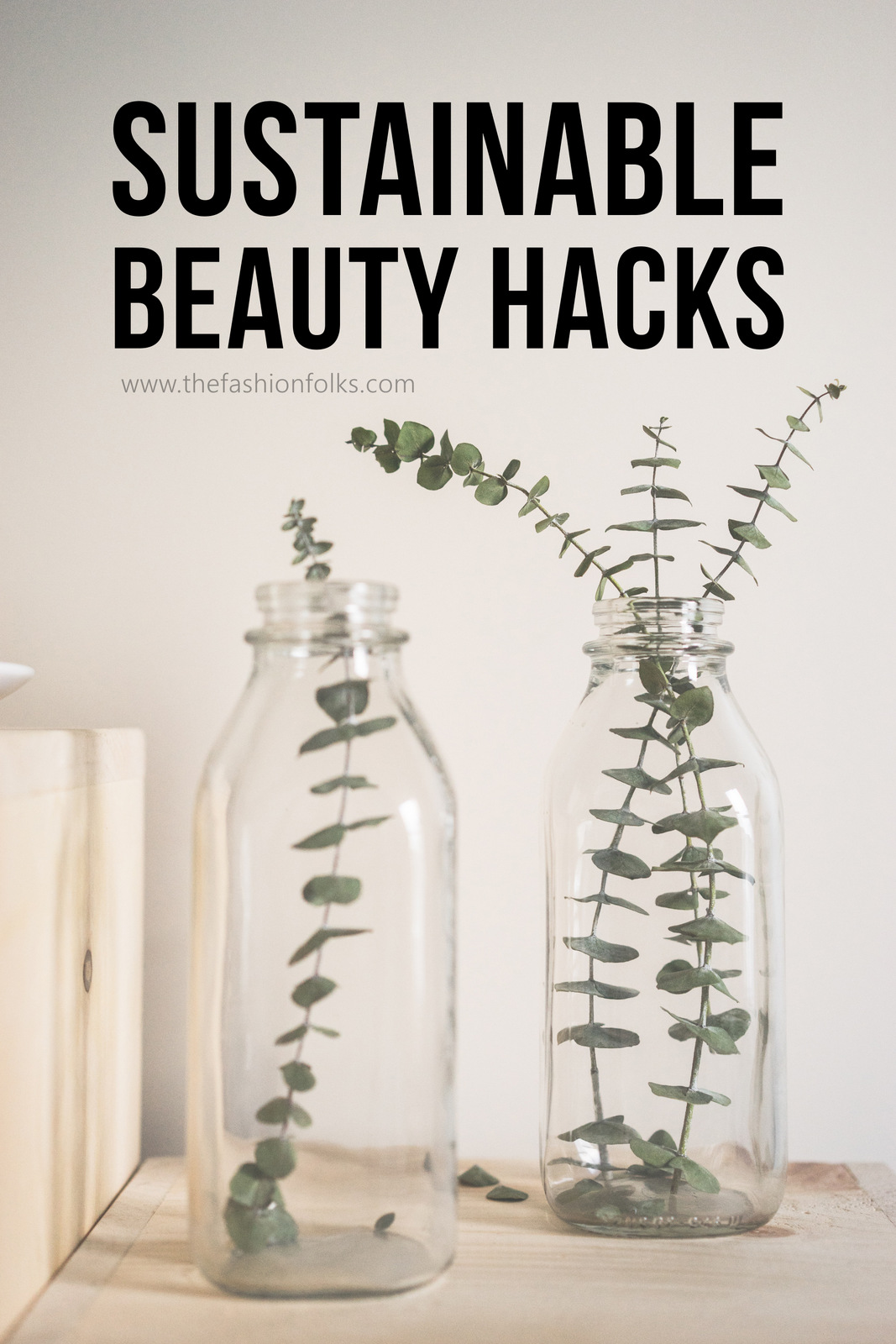 Sustainable Beauty Hacks