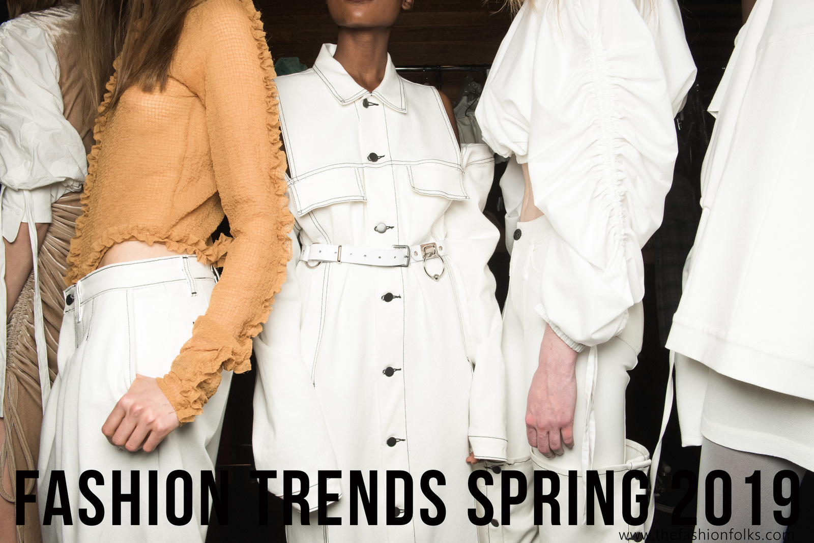Preview: Fashion Trends Spring 2019