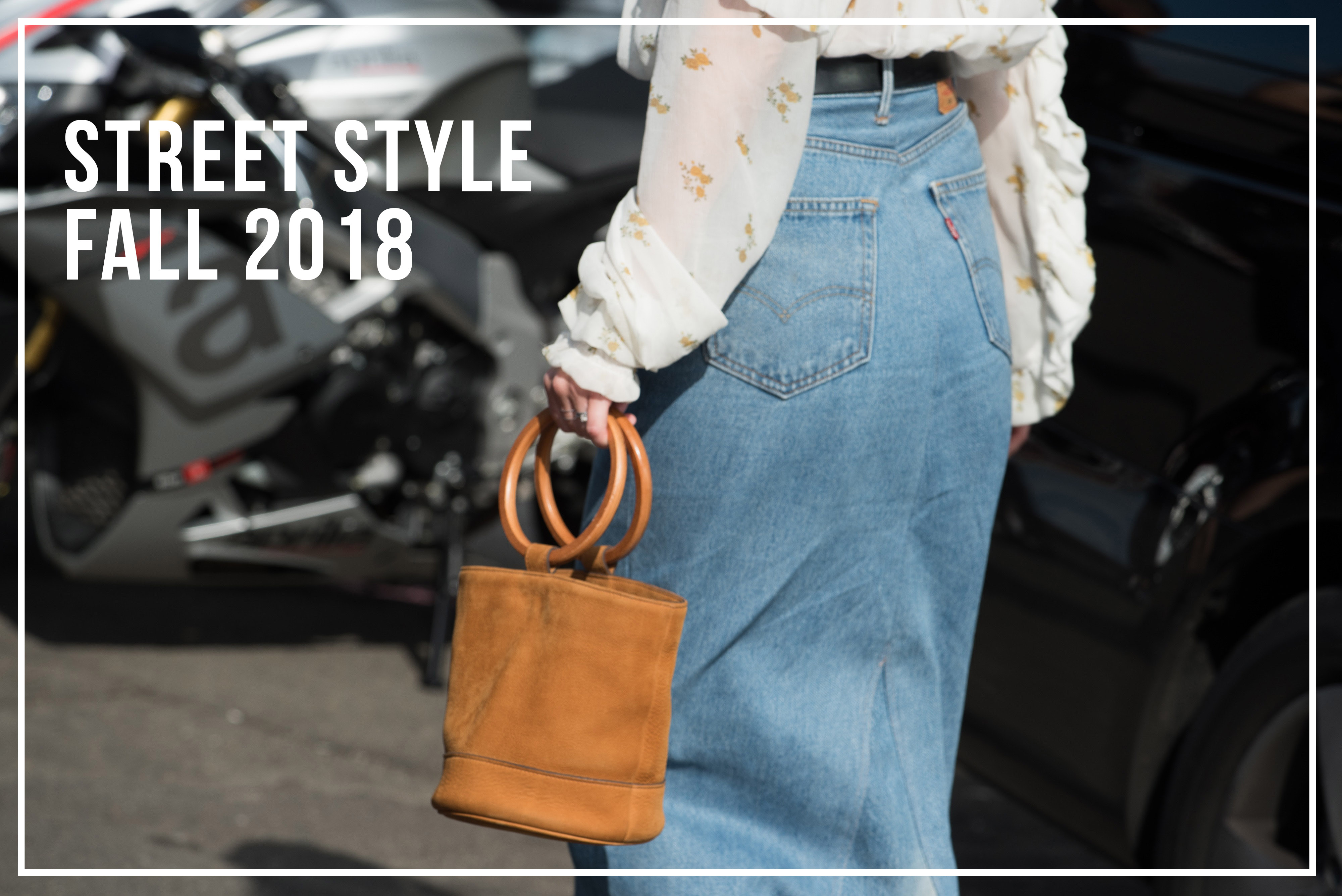 The Fashion Weeks – Street Style Fall 2018