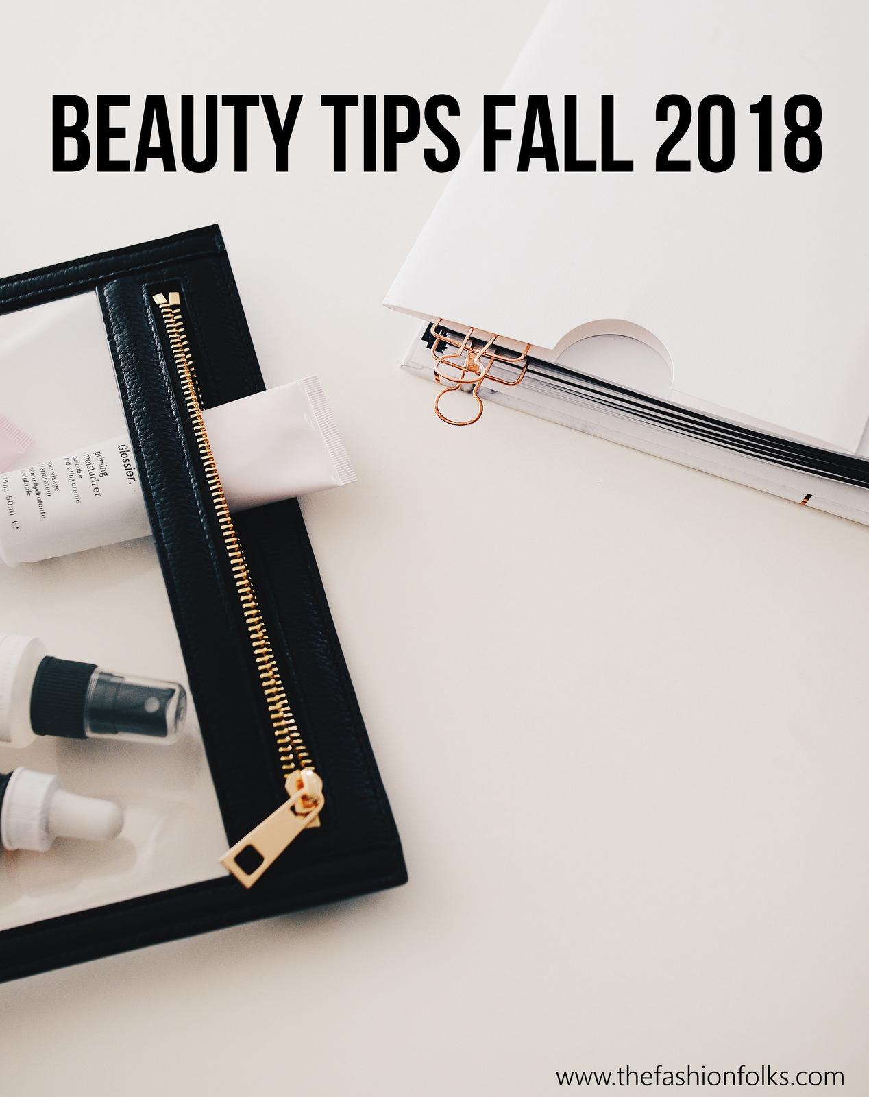Beauty Tips Fall 2018
